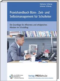 Praxishandbuch Büro-,Zeit- und Selbstmanagement für Schulleiter