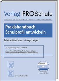Praxishandbuch Schulprofil entwickeln